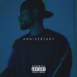 "布赖森·蒂勒掉落""Anniversary (Deluxe)"" Featuring Big Sean & Drake"