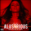 Alus - Alustrious (Hosted By DJ Epps)