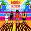 """Murs & 9th Wonder Connect With Rapsody & Reuben Vincent On """"High Noon"""""""