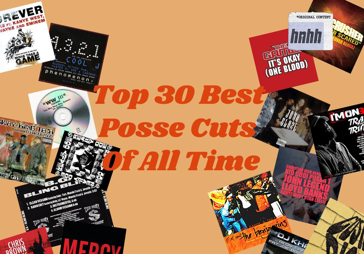 Top 30 best posse cuts of all time