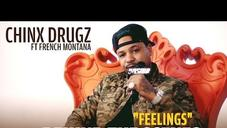 "Chinx Drugz' BTS Of ""Feelings"" Feat. French Montana"