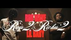 """Rod Wave & Lil Baby Celebrate The Come Up In """"Rags2Riches 2"""" Video"""