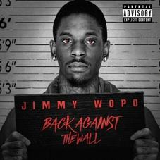 """Jimmy Wopo With His New Mixtape """"Back Against The Wall"""""""