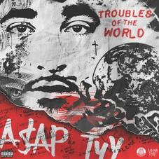 """Stream ASAP Tyy's """"Troubles Of The World"""" Project"""