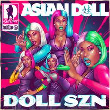 """Asian Doll Comes Through With """"Doll Szn"""" Project"""