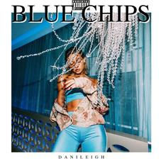 """Danileigh Returns With New Single """"Blue Chips"""""""