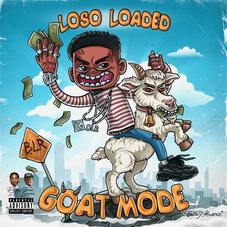"Loso Loaded Returns With New Tape ""Goat Mode"""