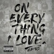 "Maino Drops New Project ""On Everything I Love"" Feat. Jim Jones, Dave East & More"