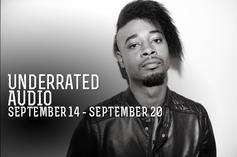 Underrated Audio: September 14-20