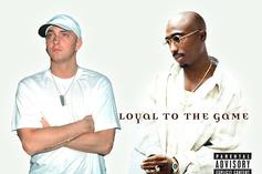 """How Does 2Pac And Eminem's """"Loyal To The Game"""" Hold Up?"""