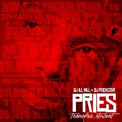 Pries - Transfer Student (Hosted by DJ ill Will & DJ Rocks