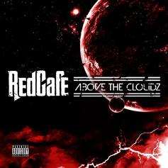Red Cafe - Above The Cloudz