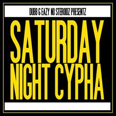 DUBB - Saturday Night Cypha