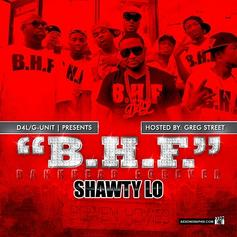 Shawty Lo - B.H.F. (Bankhead Forever) Hosted by Greg Street