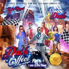 Dash Effect (Hosted by DJ KuttThroat & DJ Drama)
