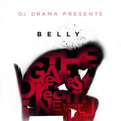 The Greatest Dream I Never Had (Hosted by DJ Drama)