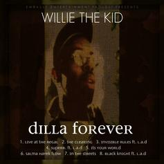 Willie The Kid - Dilla Forever