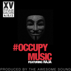 XV - #OccupyMusic  Feat. Raja