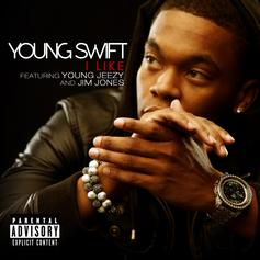 Young Swift - I Like Feat. Jeezy & Jim Jones