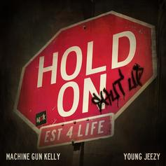 Machine Gun Kelly - Hold On (CDQ) Feat. Jeezy