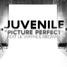Juvenile - Picture Perfect  Feat. Lil Wayne & Birdman