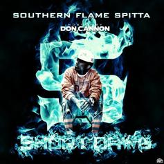 Southern Flame Spitta 5 (Hosted by Don Cannon)