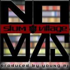 Slum Village - No Mas