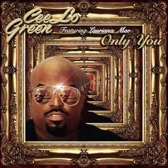 Cee-Lo Green - Only You Feat. Lauriana Mae