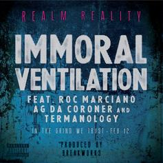 Rick Gonzalez - Immoral Ventilaiton Feat. Roc Marciano, AG Da Coroner & Termanology