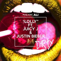 Maejor - Lolly (Dirty) Feat. Juicy J & Justin Bieber