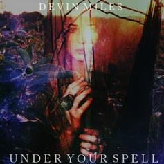Devin Miles - Under Your Spell