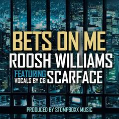 Roosh Williams - Bets On Me Feat. Scarface