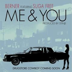 Berner - Me & You Feat. Suga Free