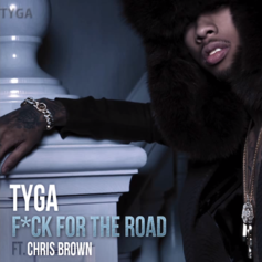 Tyga - Fuck For The Road Feat. Chris Brown