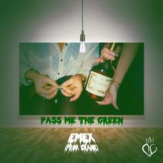 eMeX - PMTG (Pass Me The Green)