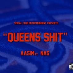Aasim - Queens Shit Feat. Nas