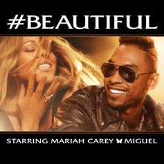 Mariah Carey - Beautiful Feat. Miguel