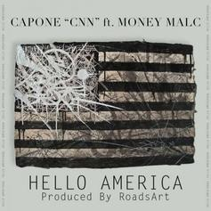 Capone (CNN) - Hello America Feat. Money Malc