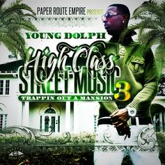 High Class Street Music 3: Trappin Out A Mansion