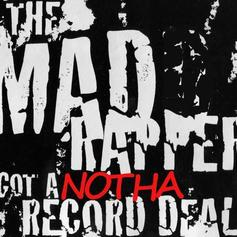 The Madd Rapper - Nothin 4 Da Radio Feat. Gunplay