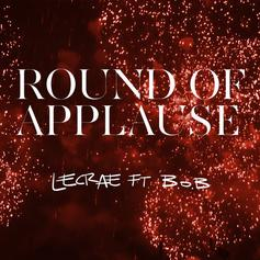 Lecrae - Round Of Applause (Remix) Feat. B.o.B