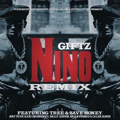 Giftz - Nino (Remix) Feat. Tree, Joey Purp, KAMI, Dally Auston, Brian Fresco & Caleb James