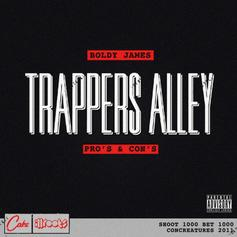 Boldy James - Trapper's Alley: Pro's And Con's