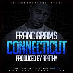 Franc Grams - Connecticut  (Prod. By Apathy)