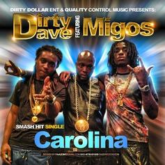 Dirty Dave - Carolina Feat. Migos