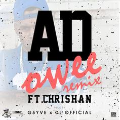AD - Owee Remix  Feat. Chrishan (Prod. By G5YVE & DJ Official)