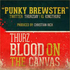 Thurz - Punky Brewster  (Prod. By Christian Rich)