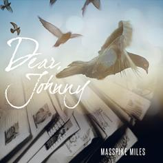 Masspike Miles - Dear Johnny