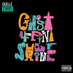 Quelle Chris - Ghost At The Finish Line