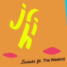 Jr. Hi - Secrets Feat. The Weeknd